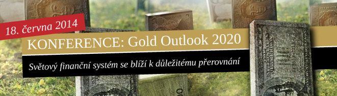 Konference_Gold_Outlook_2020_18_6_2014_ZLATE_REZERVY
